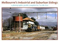 Melbourne's Industrial and Suburban Sidings