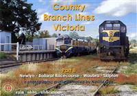 Country Branch Lines Victoria Part 8