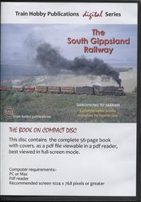 The South Gippsland Railway. Dandenong to Yarram