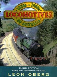 Locomotives of Australia 1850s - 1990s 3rd Edition - Hardcover 1998 - ISBN 0 86417 779 8