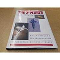 The X-Planes by Jay Miller