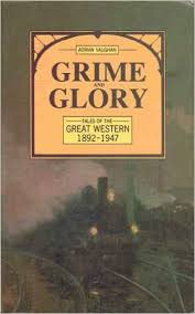 Grime and Glory Tales of the Great Western