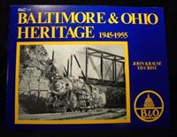 Baltimore & Ohio Heritage 1945-1955 by Krause Crist B&O Soft Cover VG