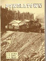 Powelltown: A History of its Timber Mills and Tramways. Stamford, E.e., Stuckey, E.g., And Maynard, G.l. 2nd Edition 1985. Excellent Condition
