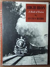 High Iron A book of Trains
