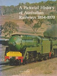 RON TESTRO A Pictorial History of Australian Railways 1854-1970 1971 1st Ed. Hard cover. Good condition. Wrapper torn at bottom of spine.